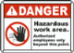 hazardous work sign
